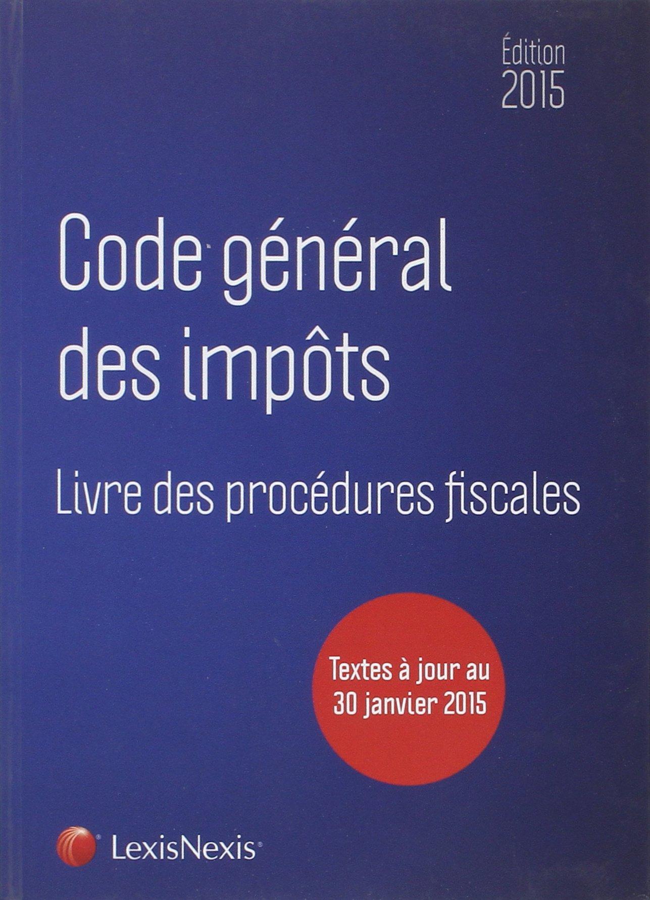 code général des impôts ; livre des procédures fiscales (édition 2015) ebook