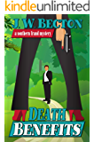 Death Benefits (Southern Fraud Mysteries Book 2)