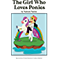 The Girl Who Loves Ponies