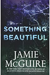 Something Beautiful: A Novella Paperback