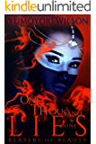 One Thousand & One Lies (Reapers of Beauty Book 1)