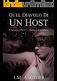 Quel Diavolo di un Host: Charming Devil - Trilogia Completa
