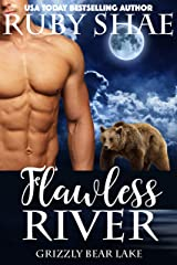 Flawless River (Grizzly Bear Lake Book 2) Kindle Edition