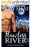 Flawless River (Grizzly Bear Lake Book 2)