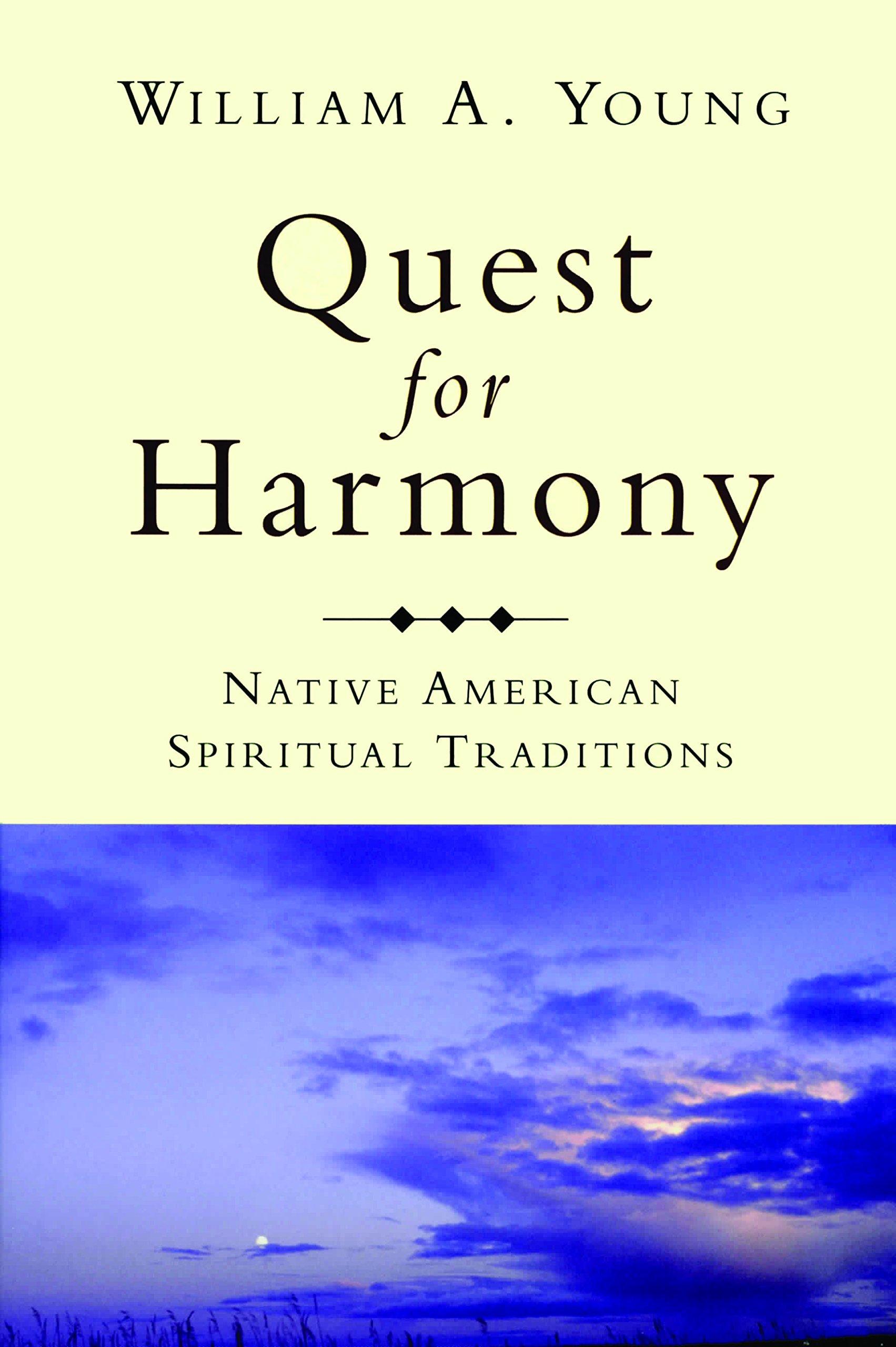 Quest for Harmony: Native American Spiritual Traditions pdf epub