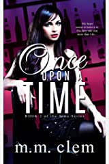 Once Upon a Time (Book 2 in the Time Series) Kindle Edition