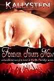 Forever Starts Now: A Vampire Romance Novel (On The Edge)