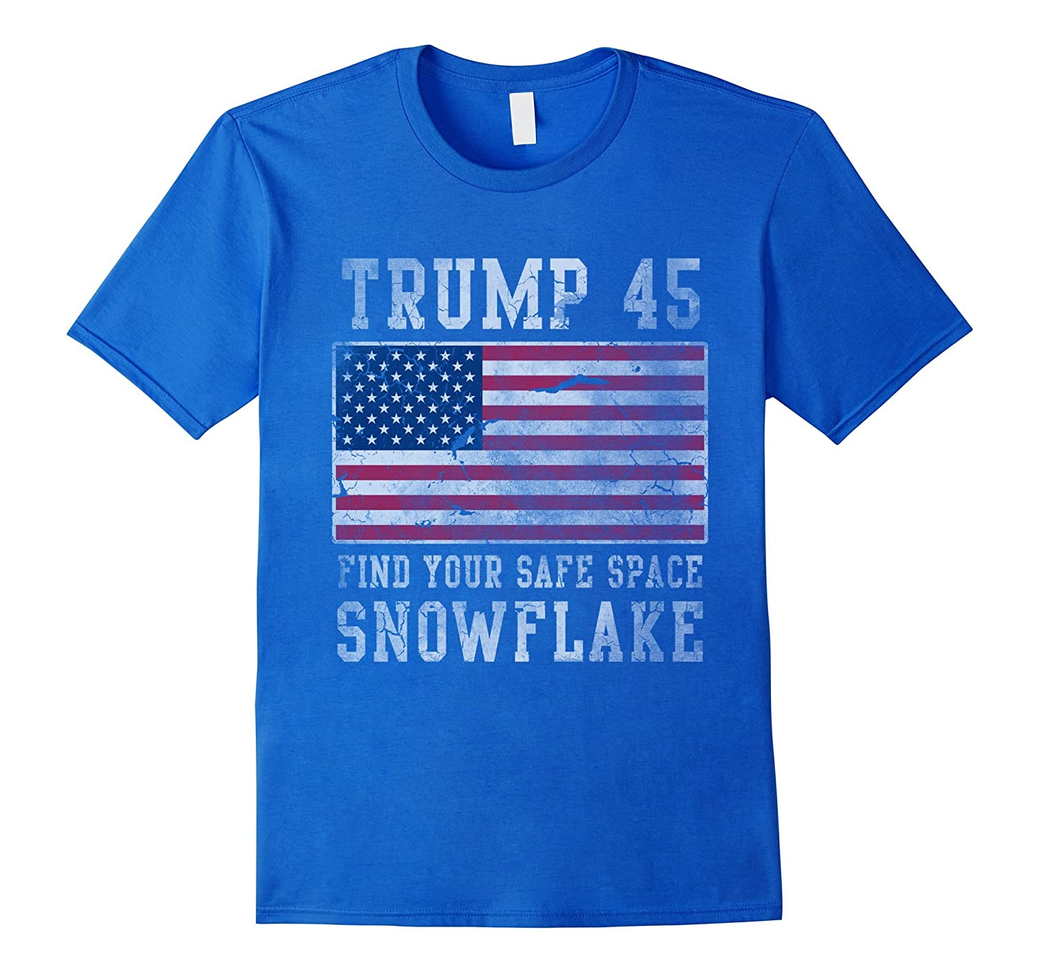 Trump 45 Find Your Safe Space Snowflake Shirt-fa