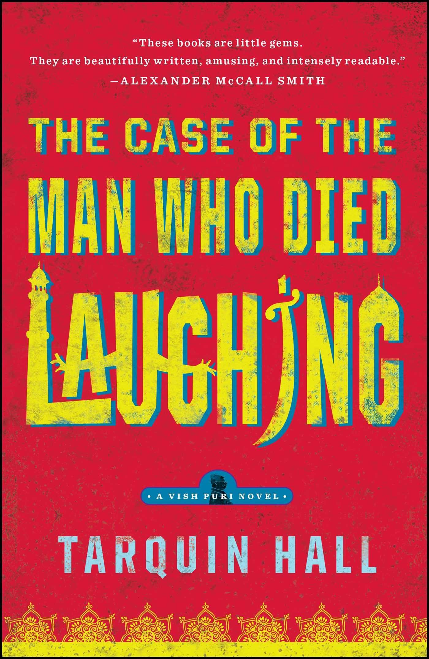 Amazon.com: The Case of the Man Who Died Laughing: From the Files of Vish  Puri, Most Private Investigator (Vish Puri Mysteries (Paperback))  (9781439172384): ...