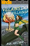 Villains Do Date Villains! (Night Terror Book 8)