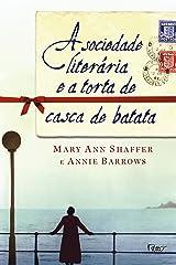 A Sociedade Literaria e A Torta de Casca de Batata (Em Portugues do Brasil) Paperback
