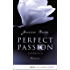 Perfect Passion - Stürmisch: Roman