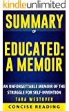 Summary of Educated: A Memoir By Tara Westover: An Unforgettable Memoir of the Struggle for Self-Invention