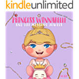 Princess Winnabelle and the Missing Jewels: A Princess Fairy Tale for girls that like to be Smart, Silly, Fearless and Fancy! (Smart Girl Fairy Tales Book 1)