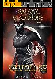 Devolose: Book Four in the Galaxy Gladiators Alien Abduction Romance Series