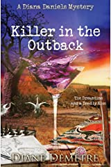 Killer in the Outback: The Dreamtime and a Deadly Kiss (A Diana Daniels Mystery) Paperback