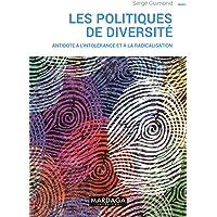 Les politiques de diversité: Antidote à l'intolérance et à la radicalisation