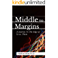 Middle To Margins: A Journey To The Edge of Us vs. Them (English Edition)