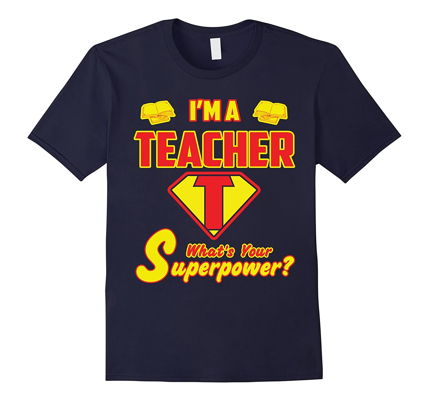 2 Sided Superhero: I'm a Teacher What's Your Superpower?-BN