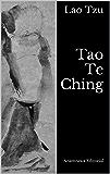Tao Te Ching: El Libro del Tao y la Virtud (Clásicos Universales nº 3)