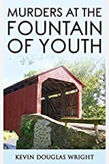 Murders at the Fountain of Youth (Mystery, Murder, Suspense, and Private Investigators Book 2) Kindle Edition