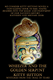 Wheezer and the Golden Serpent (Mysteries From the Trail of Tears Book 3)