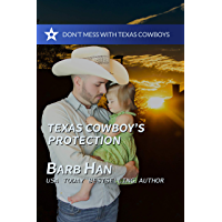 Texas Cowboy's Protection (Don't Mess With Texas Cowboys Book 1)