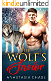 The Wolf's Savior: A Paranormal Shifter Romance (Alpha Wolves Of Myre Falls Book 4)