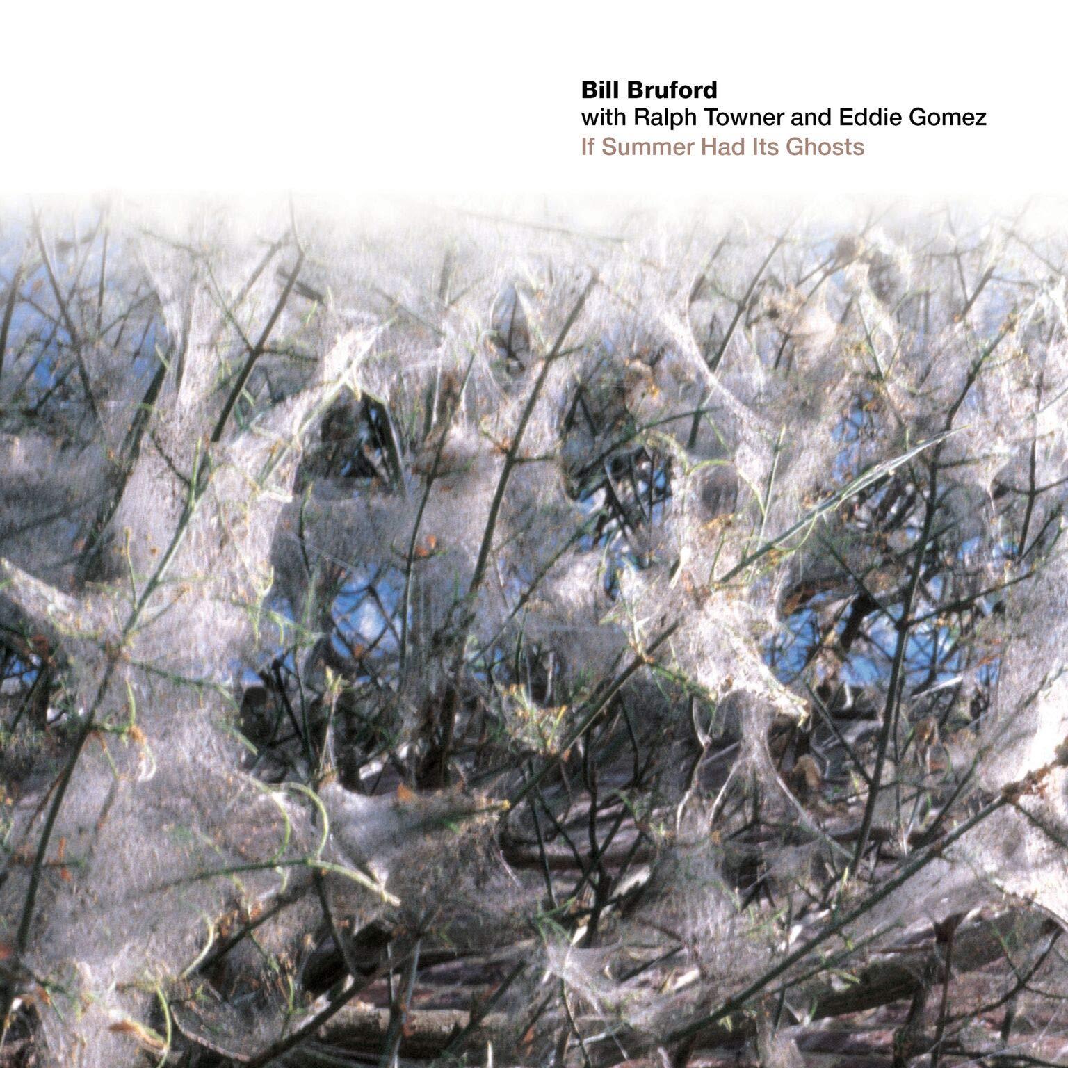 CD : BRUFORD,BILL / RALPH TOWNER / EDDIE GOM - If Summer Had Its Ghosts (United Kingdom - Import)
