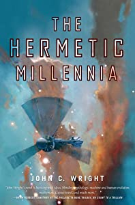 The Hermetic Millennia: Book Two of the Eschaton Sequence (Count to a Trillion 2)