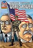 America Becomes a World Power: 1890-1930- Graphic U.S. History (Saddleback Graphic: American History)