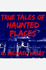 True Tales of Haunted Places Audible Audiobook