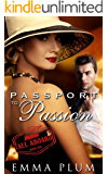All Aboard::  Passport to Passion Book One