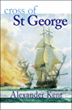 Cross of St George (The Bolitho Novels Book 22)