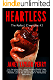 Heartless (The Raiford Chronicles Book 2)