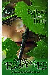 Entangled (The Fredrickson Winery Novels Book 1) Kindle Edition