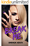 Break Me (Make or Break Book 2)