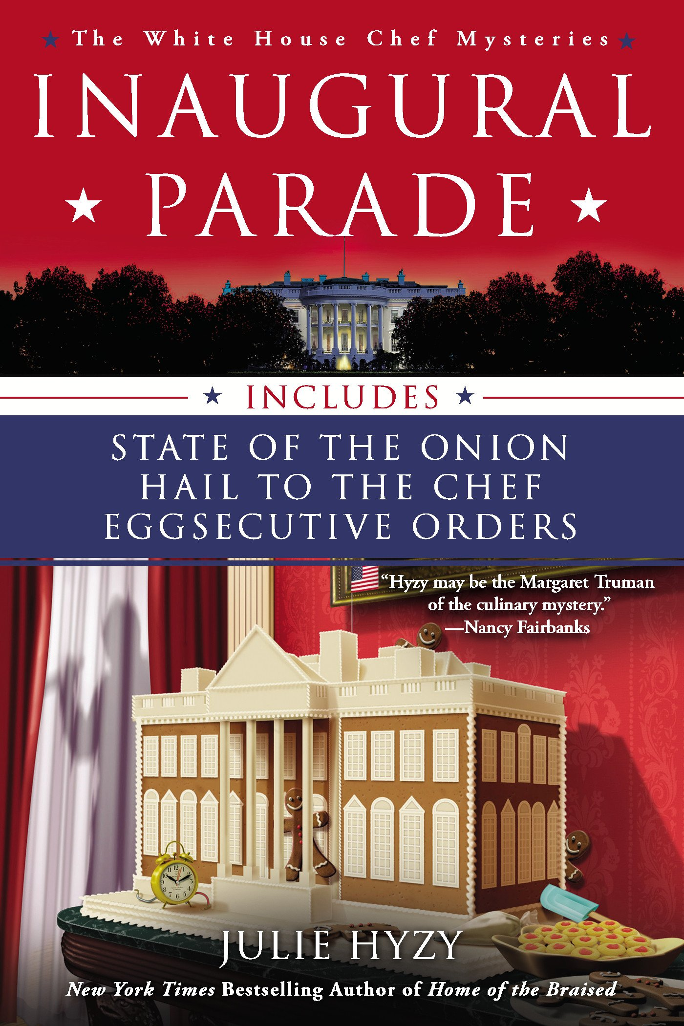 Inaugural Parade: The First Three White House Chef Mysteries (A White House Chef Mystery) ebook