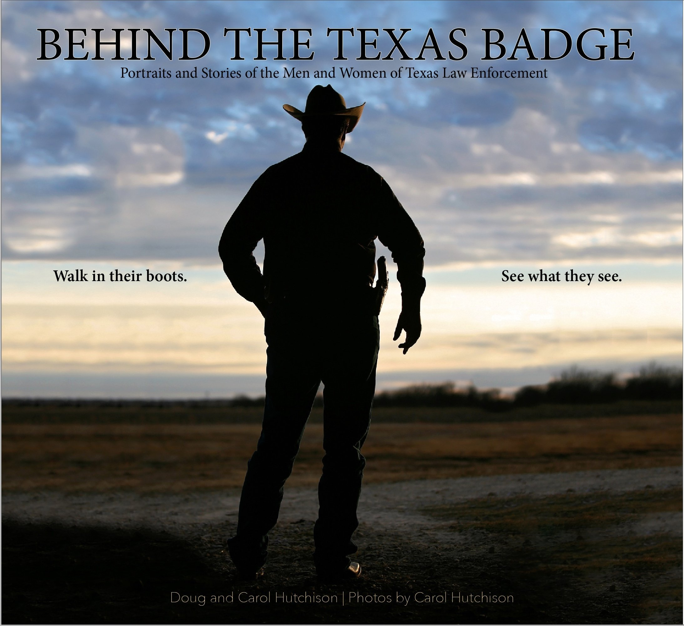 Download Behind the Texas Badge - coffee table book of 103 Texas law enforcement portraits, images of badges, shoulder patches, squad cars, motorcycles, etc., along with amazing stories in the officers' words pdf