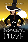 A Paranormal Puzzle: A Witch Cozy Murder Mystery (Witches of Hemlock Cove Book 4)