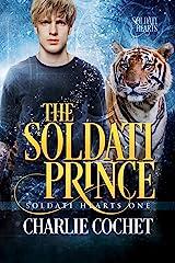 The Soldati Prince (Soldati Hearts Book 1) Kindle Edition