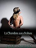 La Chambre aux chaînes: un fantasme érotique BDSM