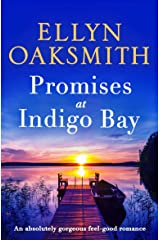 Promises at Indigo Bay: An absolutely gorgeous feel-good romance (Blue HIlls Book 2) Kindle Edition