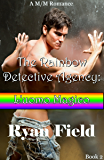 The Rainbow Detective Agency: L'uomo Magico:  Book 2