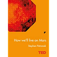 How We'll Live On Mars # TED