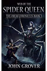 Web of the Spider Queen (The Orum Chronicles Book 1) Kindle Edition