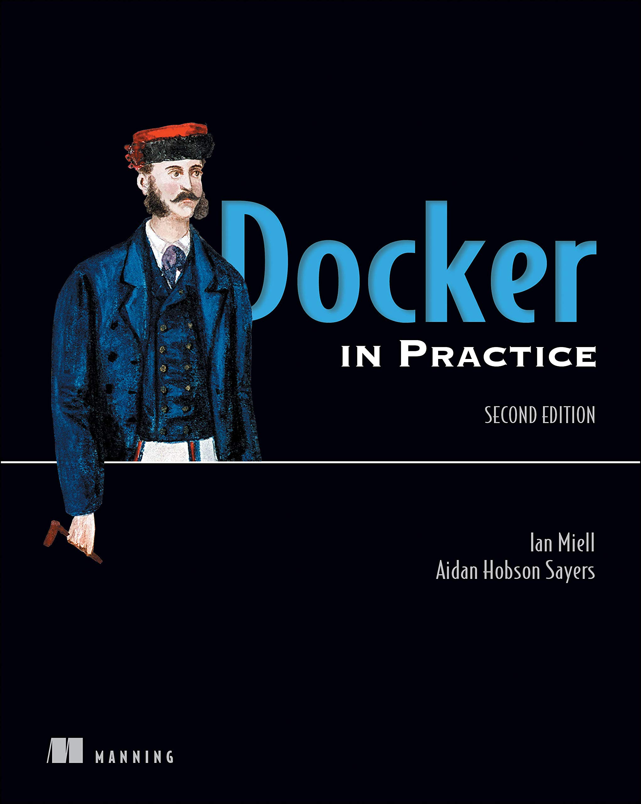 Docker in Action, Second Edition por Ian Miell