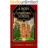 A Body at a Boarding School: A 1920s Mystery (Lord Edgington Investigates... Book 2)