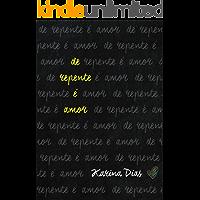 De repente é amor (Portuguese Edition) book cover