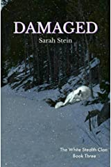 Damaged (The White Stealth Clan Book 3) Kindle Edition
